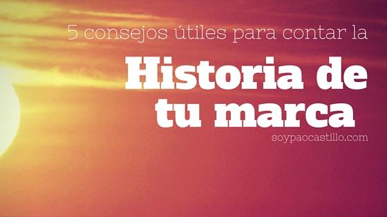 5 útiles consejos para contar la historia de tumarca